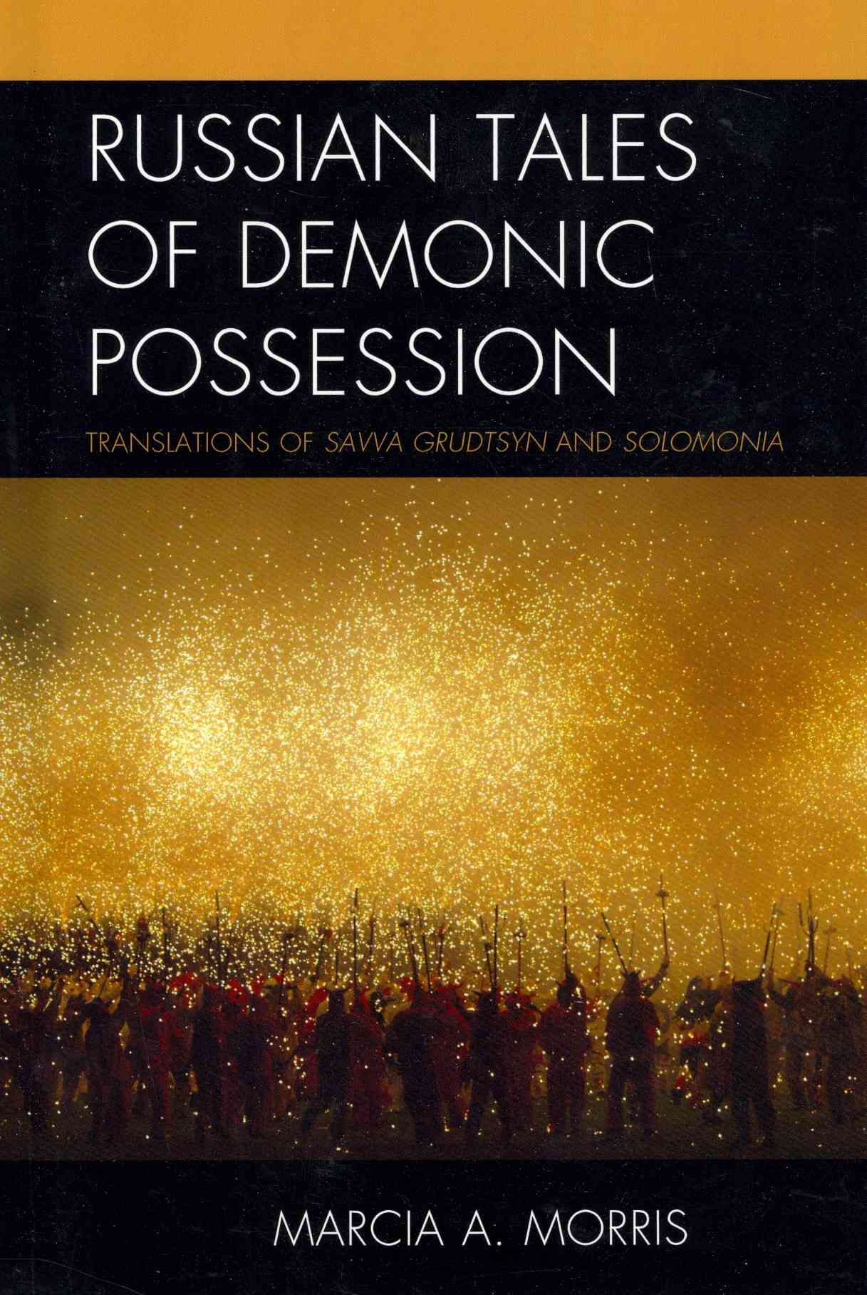 Russian Tales of Demonic Possession By Morris, Marcia A.